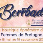La boutique éphémère Femmes de Bretagne - BERRBAD - 18/05 au 15/09/2019