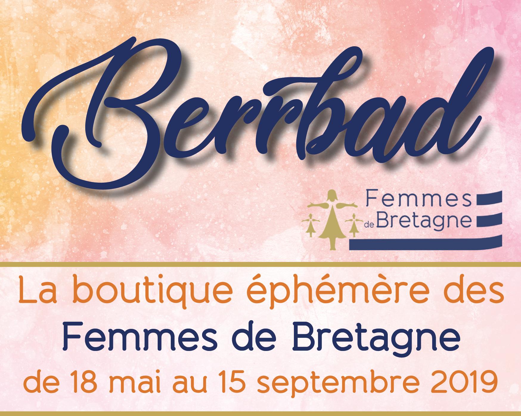 La boutique éphémère Femmes de Bretagne – BERRBAD – 18/05 au 15/09/2019