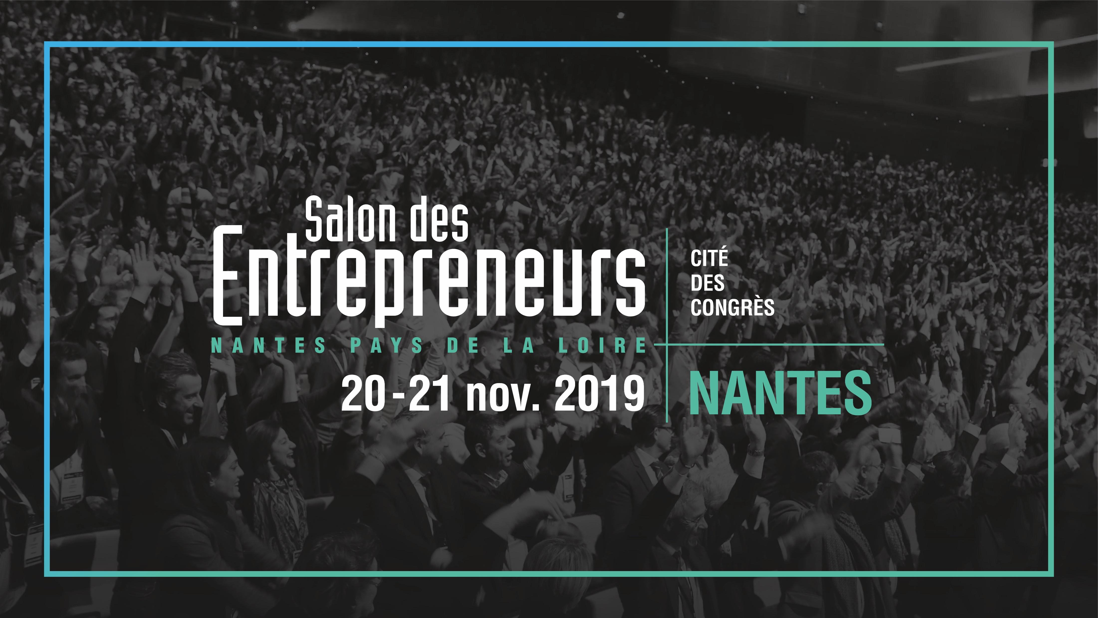 20 et 21/11/19 – Nantes – Salon des entrepreneurs